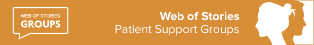 Web of Stories Patient Support Groups